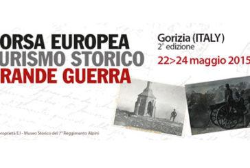 A Gorizia torna la Borsa Europea del Turismo Storico-Grande Guerra