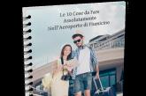 Una guida svela le 10 attività sconosciute da fare all'aeroporto di Fiumicino