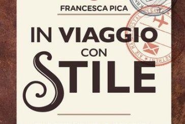 A Cosenza si presenta 'In viaggio con stile' il libro delle buone maniere in viaggio