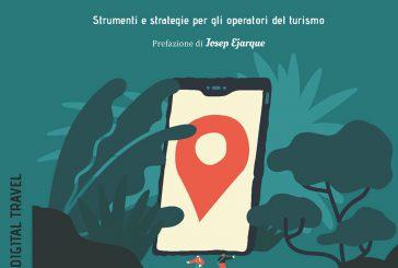 Il marketing digitale opportunità per il travel: in libreria il libro di Anna Bruno