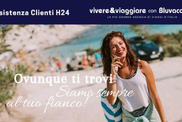 Vivere&Viaggiare con Bluvacanze risponde ai suoi clienti H24
