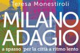 Milano adagio, la guida per vivere Milano a passo lento