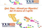 'Allenati per ripartire': il Quiz time di Tour2000 America Latina per gli adv